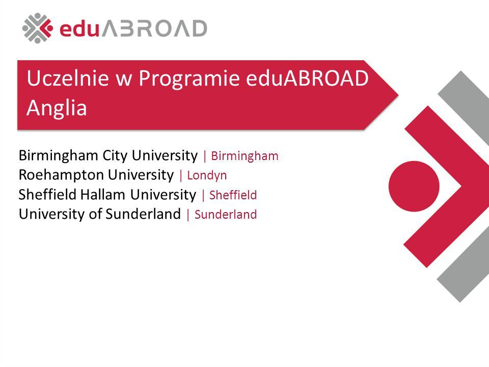 Birmingham City University | Birmingham Roehampton University | Londyn Sheffield Hallam University | Sheffield University of Sunderland | Sunderland