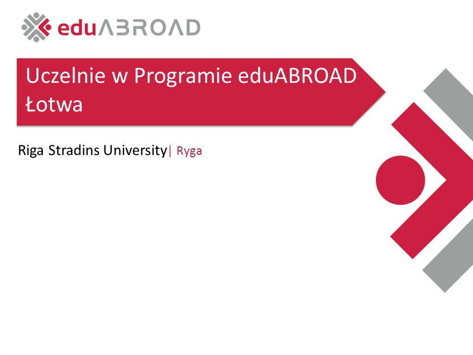 Riga Stradins University | Ryga Uczelnie w Programie eduABROAD Łotwa