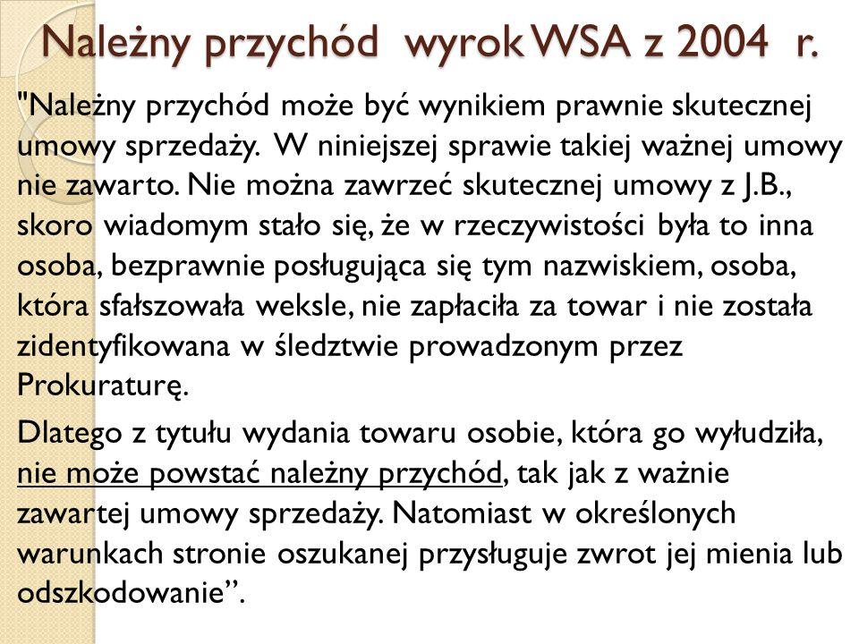Należny przychód wyrok WSA z 2004 r.