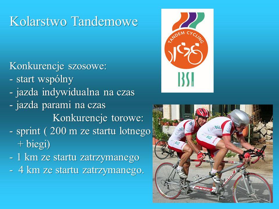 KOLARSTWO Wyścigi kolarskie odbywają się na dwóch rodzajach dróg: na torze w kształcie koła o obwodzie 250 lub 233m, od 1 do 4 km na szosie: to 30 - 1
