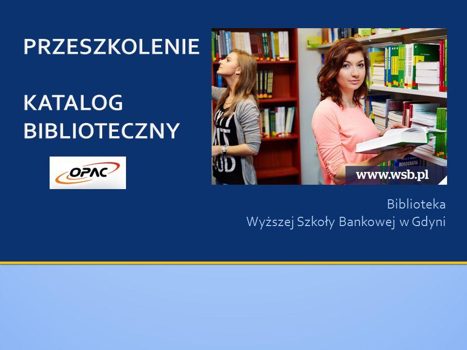 Biblioteka Wyższej Szkoły Bankowej w Gdyni