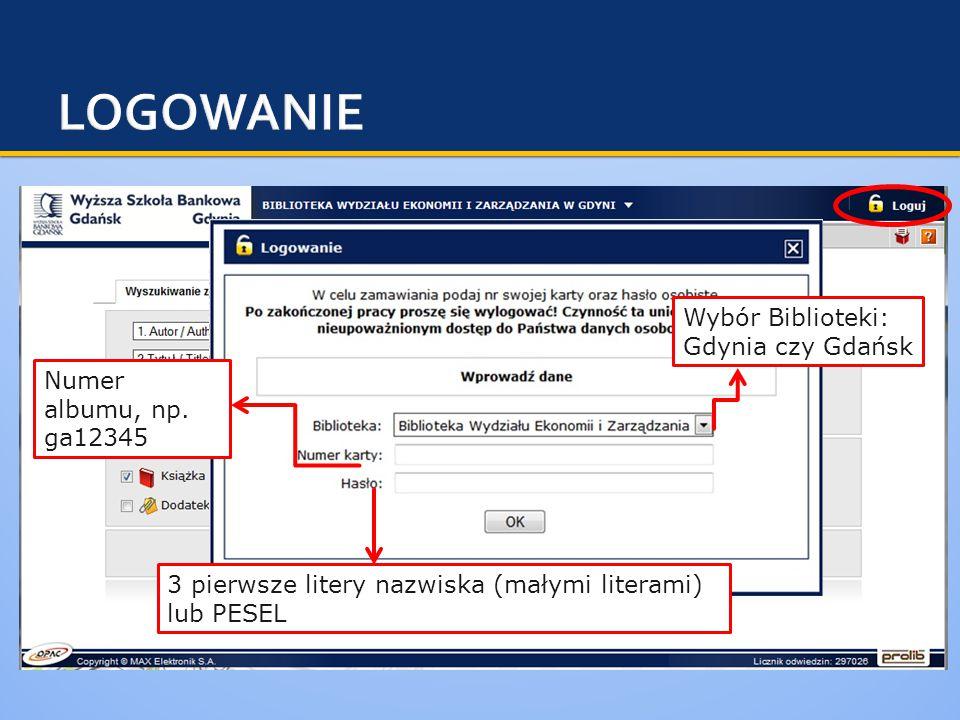 Wybór Biblioteki: Gdynia czy Gdańsk Numer albumu, np.