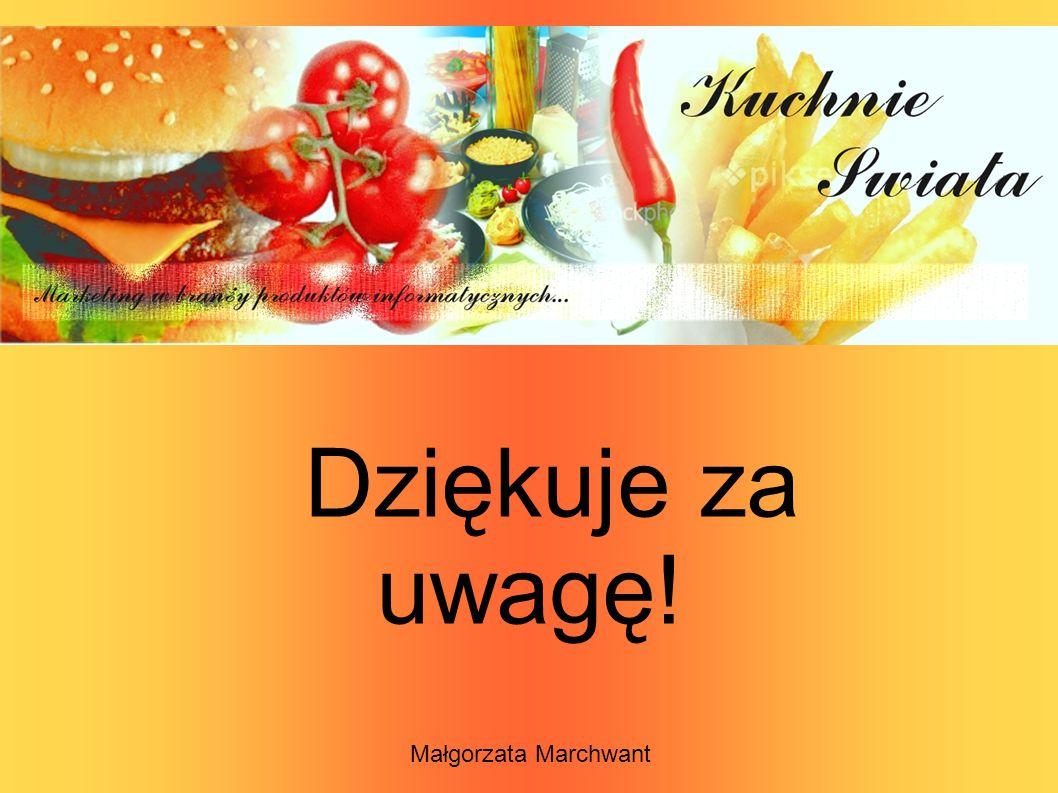 Dziękuje za uwagę! Małgorzata Marchwant