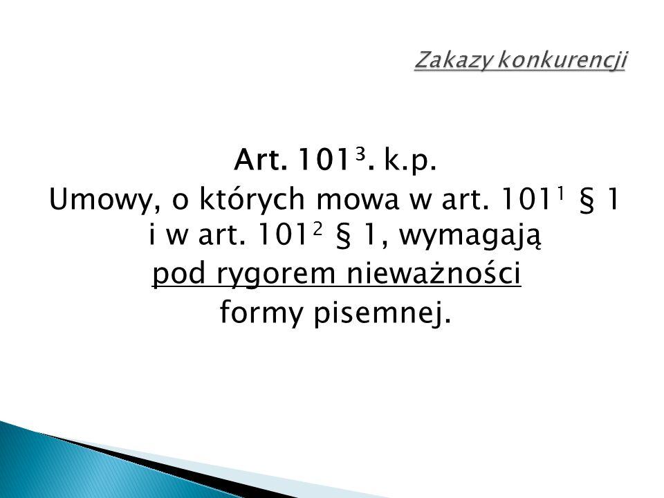 Art. 101 3. k.p. Umowy, o których mowa w art. 101 1 § 1 i w art.