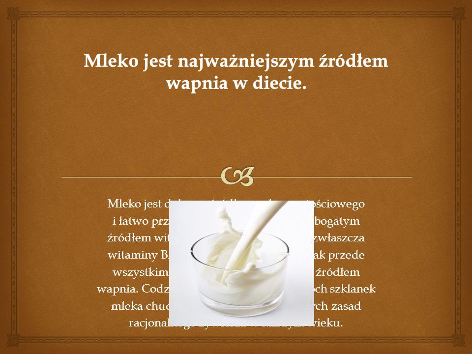Mleko jest dobrym źródłem pełnowartościowego i łatwo przyswajalnego białka, a także bogatym źródłem witamin głównie z grupy B, a zwłaszcza witaminy B2