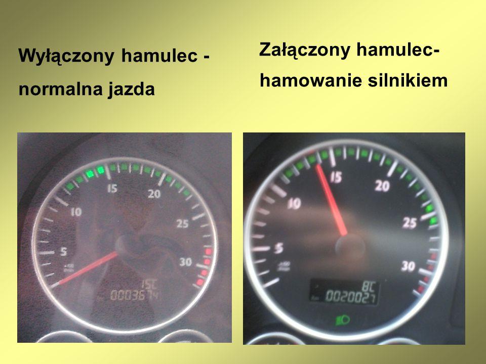 Załączony hamulec- hamowanie silnikiem Wyłączony hamulec - normalna jazda