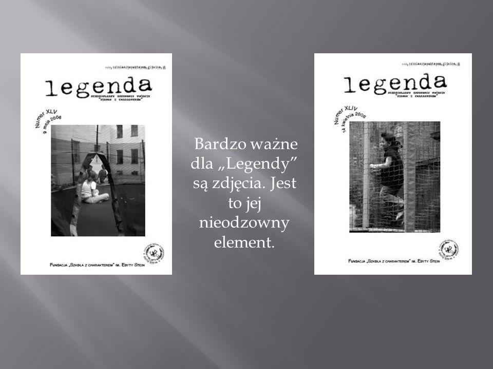 """Bardzo ważne dla """"Legendy"""" są zdjęcia. Jest to jej nieodzowny element."""