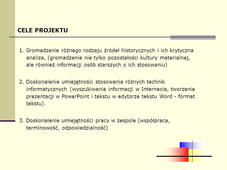 PREZENTACJA PUBLICZNA PROJEKTU  przedstawiając przedmioty wykorzystaliśmy stworzone prezentacje, zwłaszcza te slajdy, które przedstawiały nieobecne ze względu na swoją wielkość przedmioty.