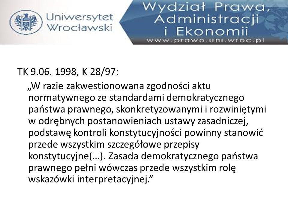 """Aspekt formalny- art.7 """" Organy władzy publicznej działają na podstawie i w granicach prawa ."""
