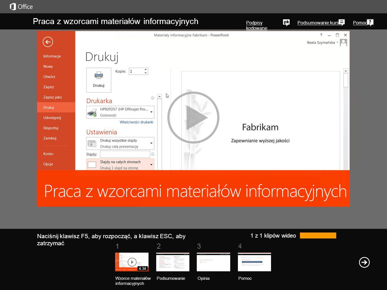 1234 Podsumowanie kursuPomoc Praca z wzorcami materiałów informacyjnych Podpisy kodowane 1 z 1 klipów wideo Wzorce materiałów informacyjnych Podsumowa