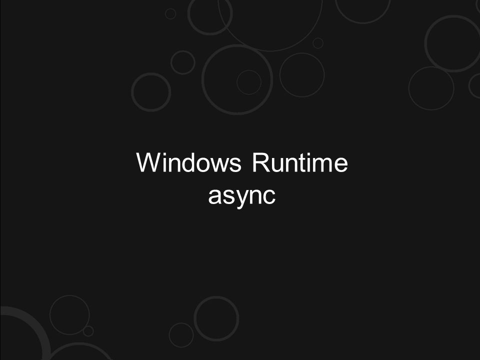 Windows Runtime async