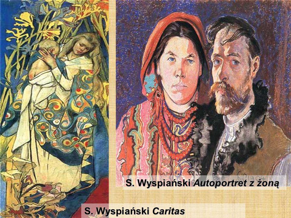 S. Wyspiański Caritas S. Wyspiański Autoportret z żoną