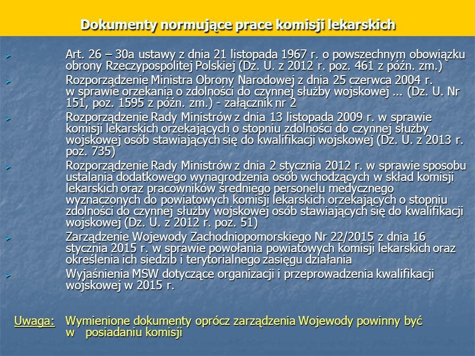 Dokumenty normujące prace komisji lekarskich  Art.