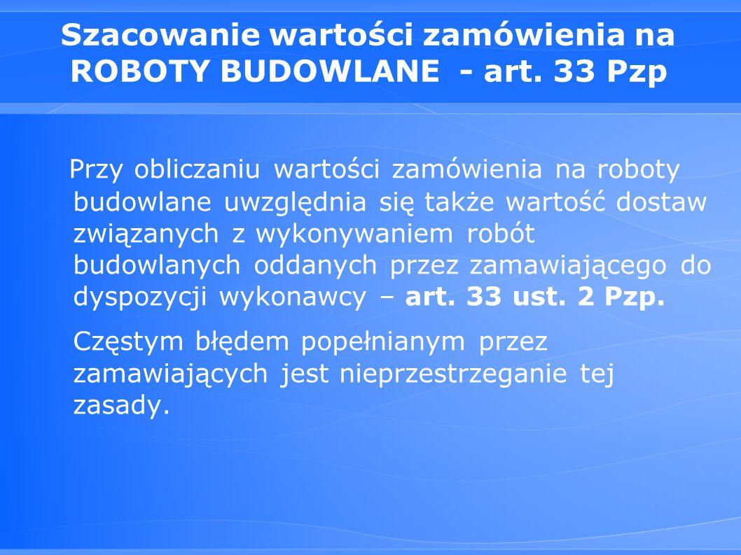 Szacowanie wartości zamówienia na ROBOTY BUDOWLANE - art.