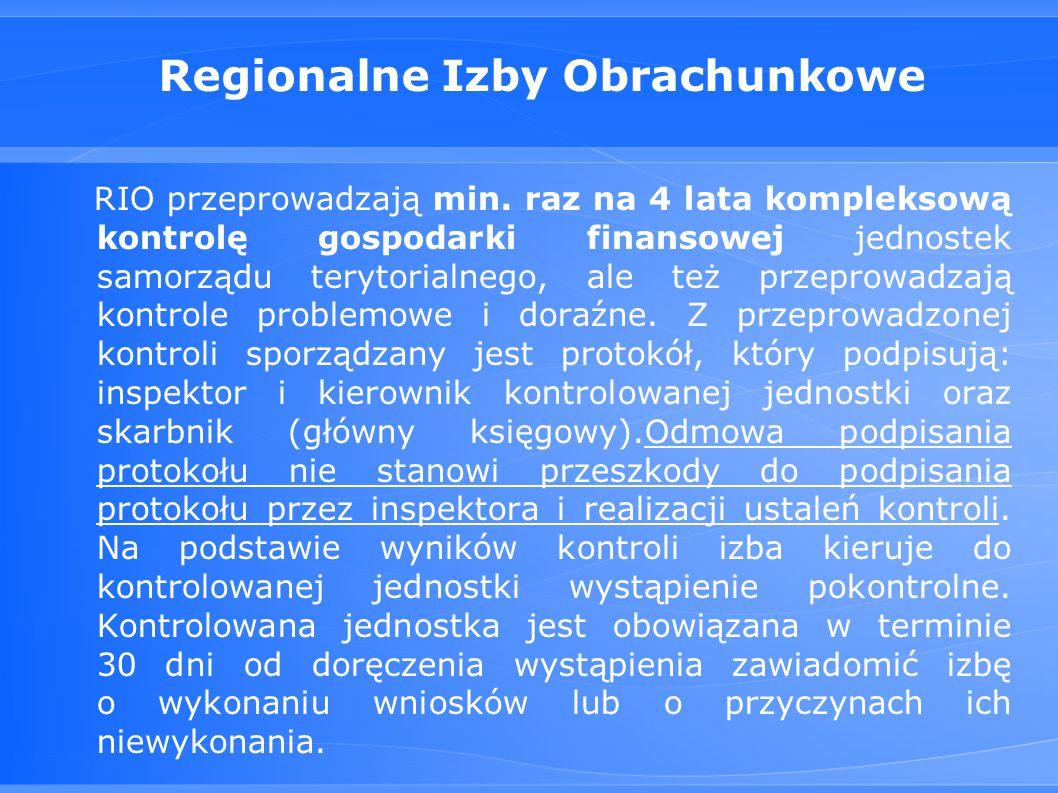 Regionalne Izby Obrachunkowe RIO przeprowadzają min.