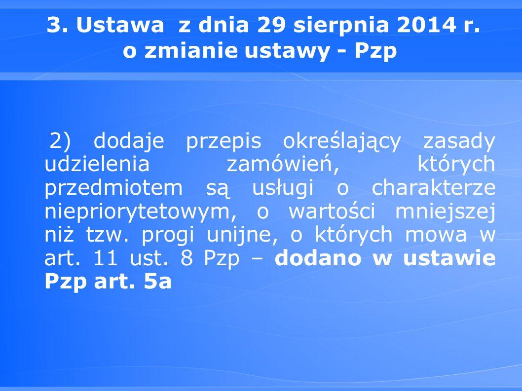 3.Ustawa z dnia 29 sierpnia 2014 r.