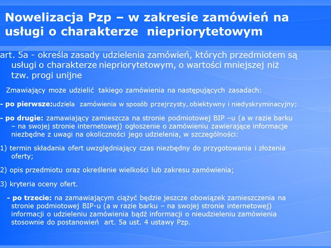 Nowelizacja Pzp – w zakresie zamówień na usługi o charakterze niepriorytetowym art.