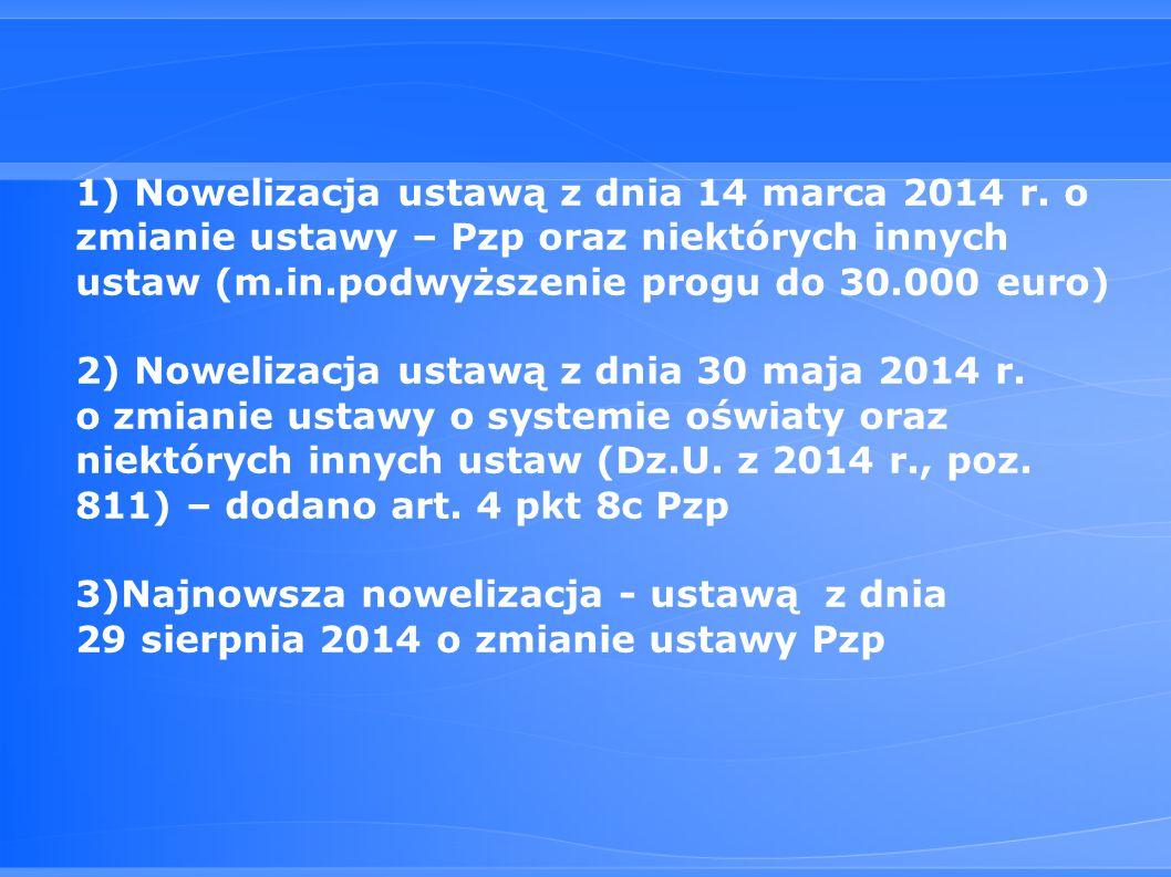1) Nowelizacja ustawą z dnia 14 marca 2014 r.