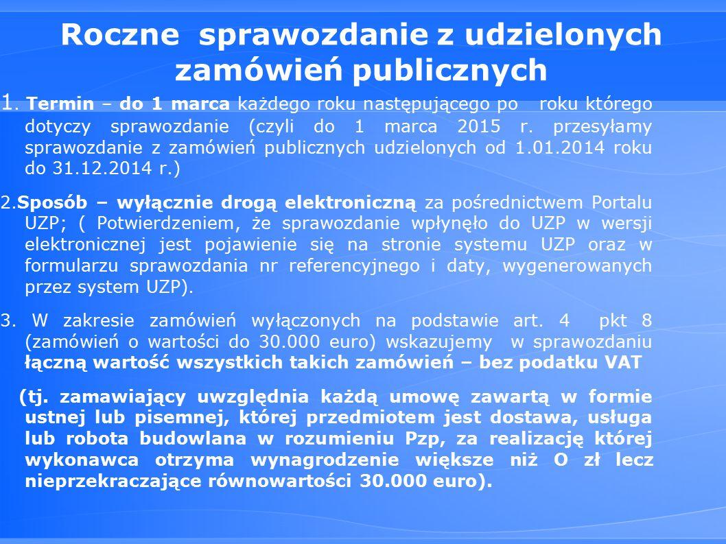 Roczne sprawozdanie z udzielonych zamówień publicznych 1.