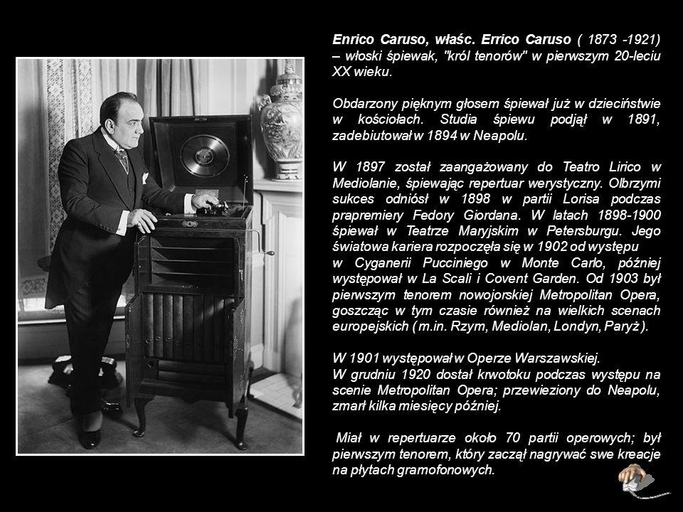 Enrico Caruso, właśc.
