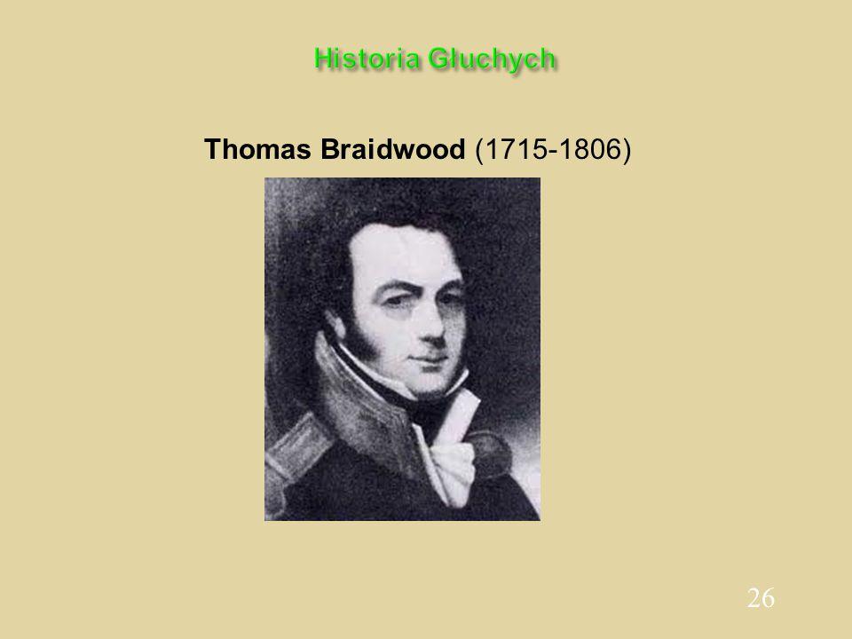 26 Historia Głuchych Thomas Braidwood (1715-1806)