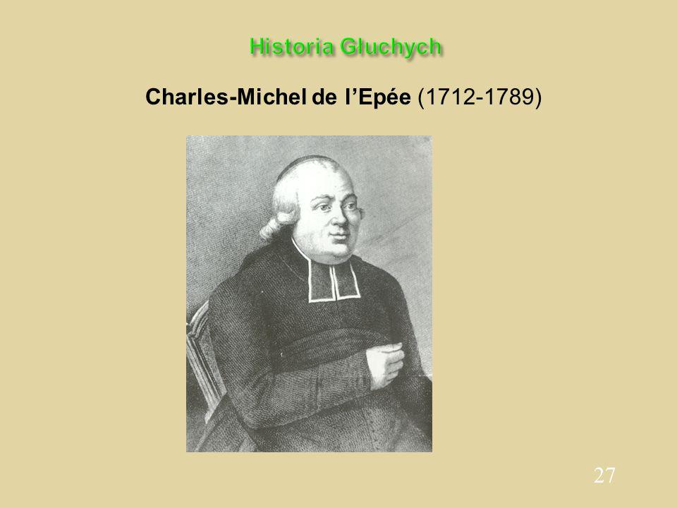 27 Historia Głuchych Charles-Michel de l'Epée (1712-1789)