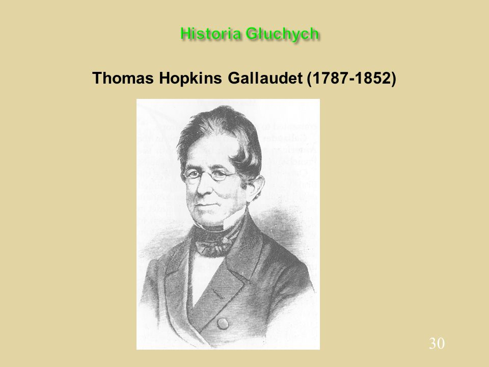 30 Historia Głuchych Thomas Hopkins Gallaudet (1787-1852)