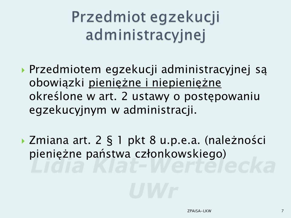  Wyrok z 14 czerwca 2006 r., WSA w Warszawie,  I SA/Wa 400/06  O tym czy dany obowiązek podlega egzekucji administracyjnej, nie decyduje jego charakter prawny, ale ustalenie we właściwości jakich organów (sądów czy też organów administracji publicznej) obowiązek ten pozostaje.