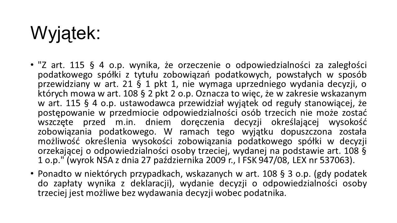 Wyjątek: Z art.115 § 4 o.p.