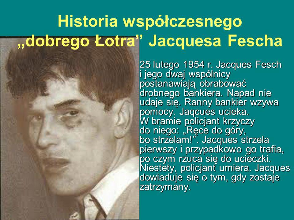 25 lutego 1954 r. Jacques Fesch i jego dwaj wspólnicy postanawiają obrabować drobnego bankiera.