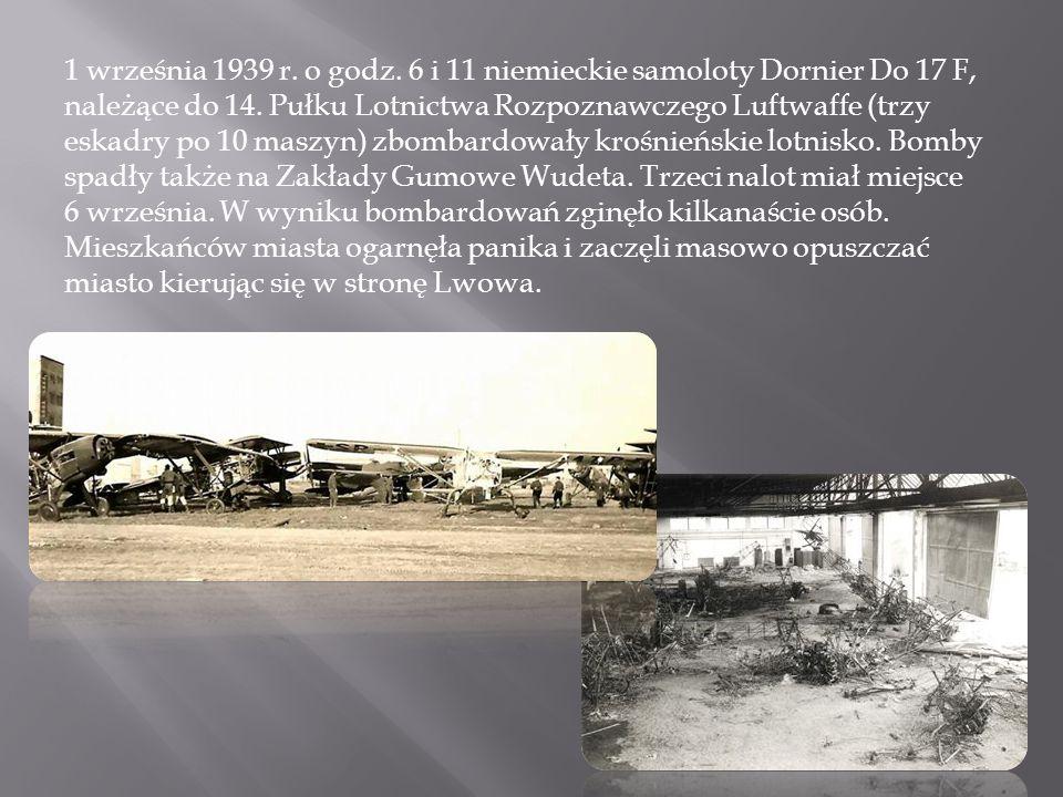 1 września 1939 r. o godz. 6 i 11 niemieckie samoloty Dornier Do 17 F, należące do 14. Pułku Lotnictwa Rozpoznawczego Luftwaffe (trzy eskadry po 10 ma