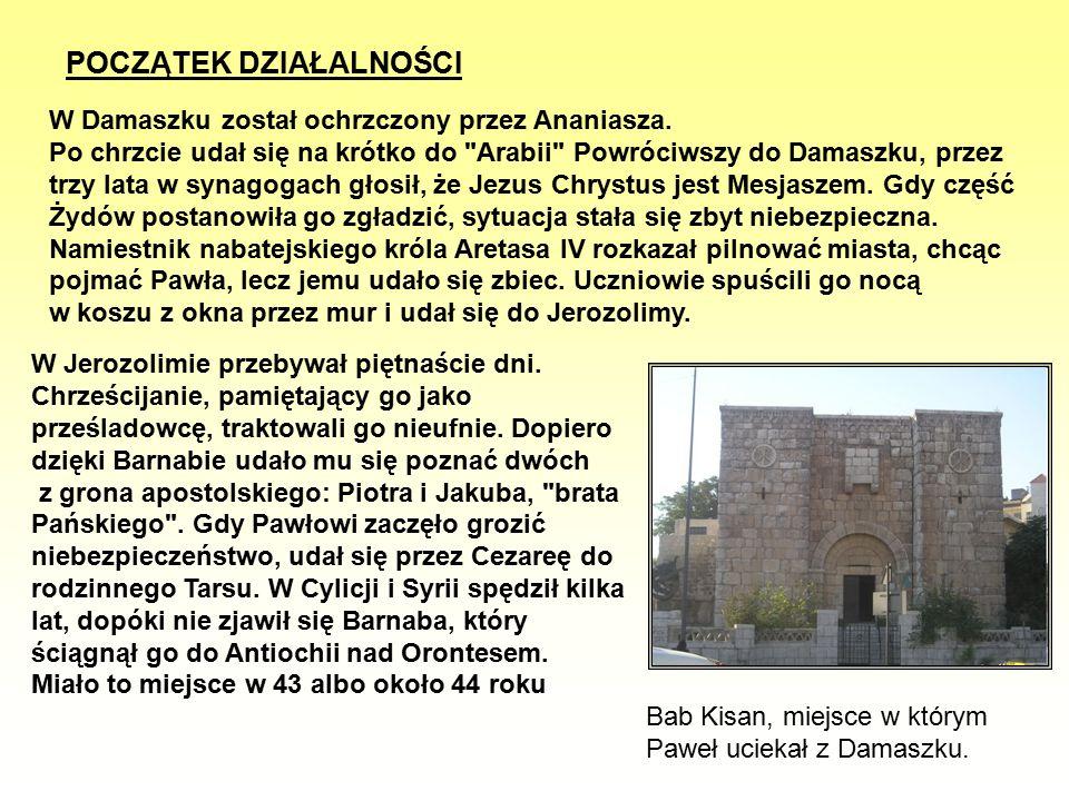 W Damaszku został ochrzczony przez Ananiasza. Po chrzcie udał się na krótko do