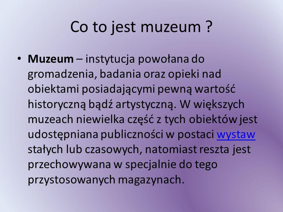 Co to jest muzeum .