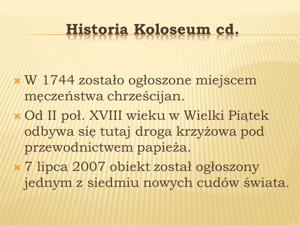  W 1744 zostało ogłoszone miejscem męczeństwa chrześcijan.
