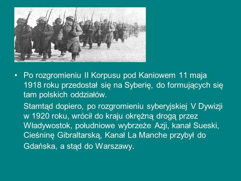 Po rozgromieniu II Korpusu pod Kaniowem 11 maja 1918 roku przedostał się na Syberię, do formujących się tam polskich oddziałów. Stamtąd dopiero, po ro