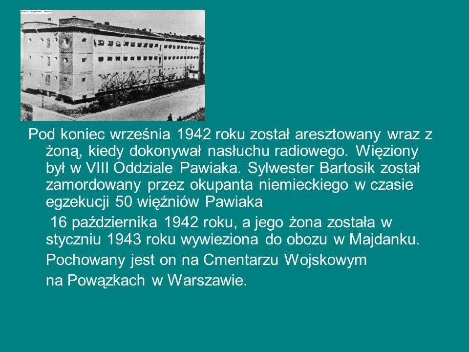 Pod koniec września 1942 roku został aresztowany wraz z żoną, kiedy dokonywał nasłuchu radiowego. Więziony był w VIII Oddziale Pawiaka. Sylwester Bart