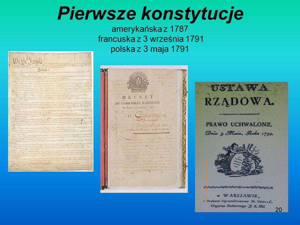 Pierwsza w Europie Konstytucja polska jest oficjalnie uznawana za pierwszą w nowożytnej Europie, a drugą po amerykańskiej na świecie. Wyprzedziła trze