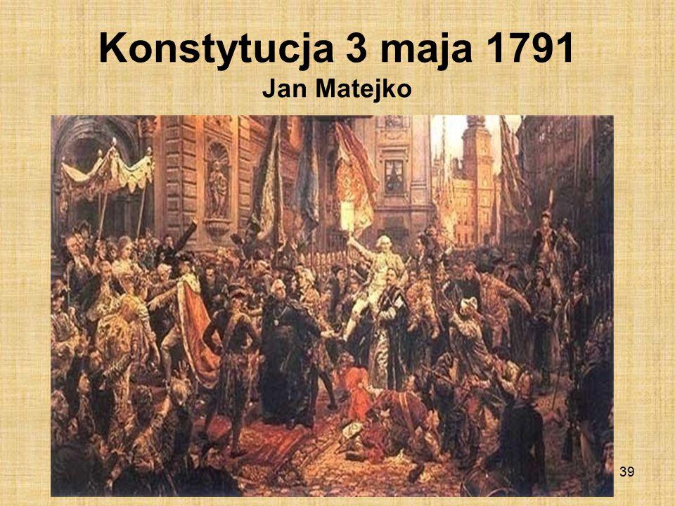 Uchwalanie Ustawy Rządowej Gustaw Taubert Sławie Króla i Narodu z Rewolucji z dnia 3 Maja 1791 roku 38