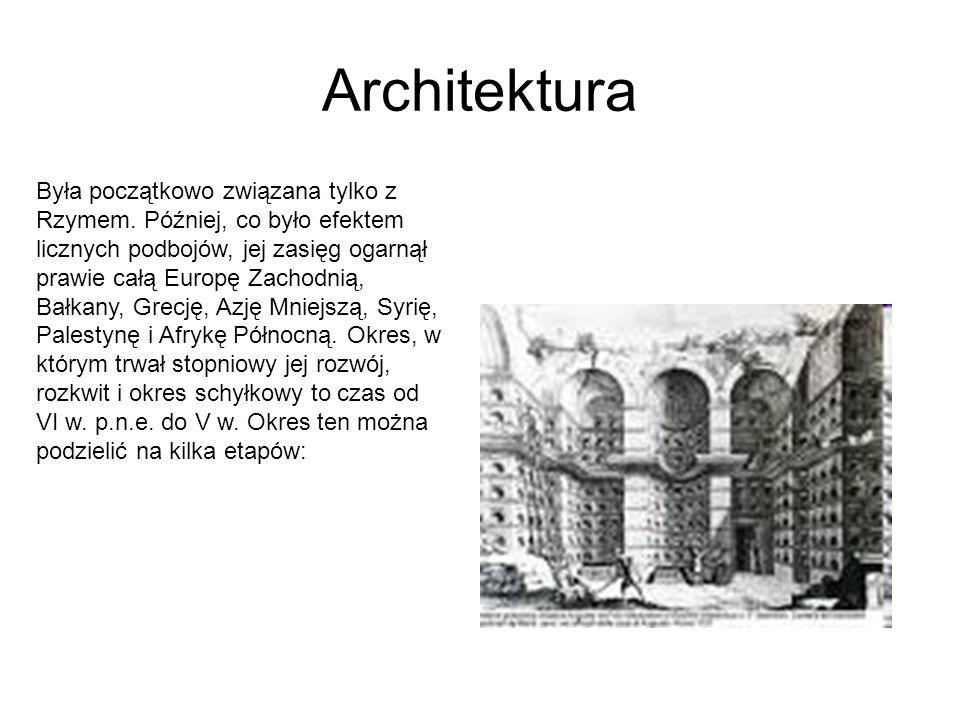 Architektura Była początkowo związana tylko z Rzymem.