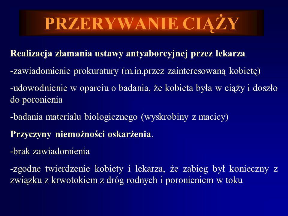 PRZERYWANIE CIĄŻY ROZPORZĄDZENIE MINISTRA ZDROWIA I OPIEKI SPOŁECZNEJ z dnia 22 stycznia 1997 r. w sprawie kwalifikacji zawodowych lekarzy,... § 2. 1.