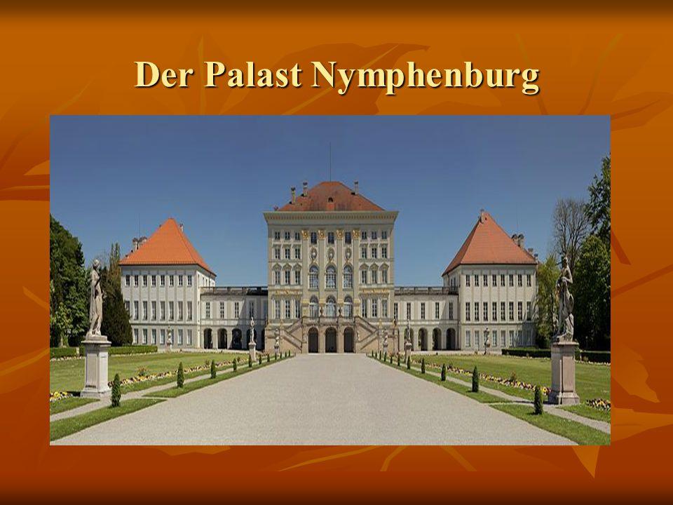 Der Palast Nymphenburg