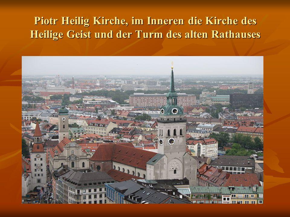Piotr Heilig Kirche, im Inneren die Kirche des Heilige Geist und der Turm des alten Rathauses