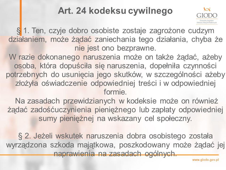 www.giodo.gov.pl Art.24 kodeksu cywilnego § 1.