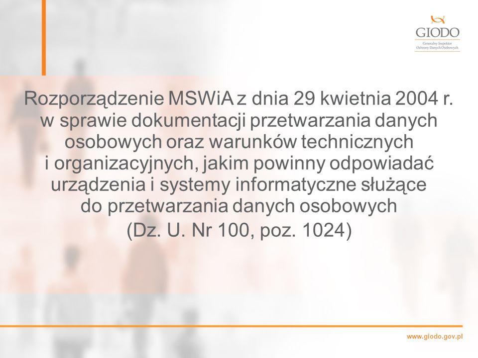 www.giodo.gov.pl Rozporządzenie MSWiA z dnia 29 kwietnia 2004 r.