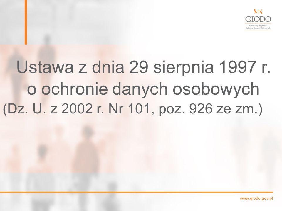www.giodo.gov.pl Ustawa z dnia 29 sierpnia 1997 r.