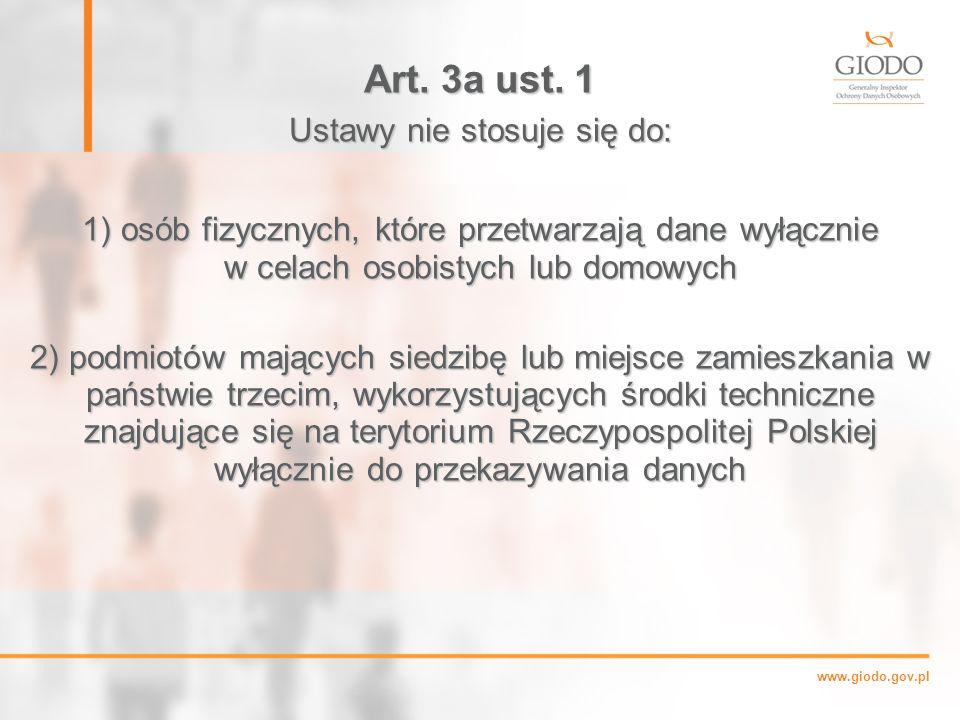 www.giodo.gov.pl Art.3a ust.
