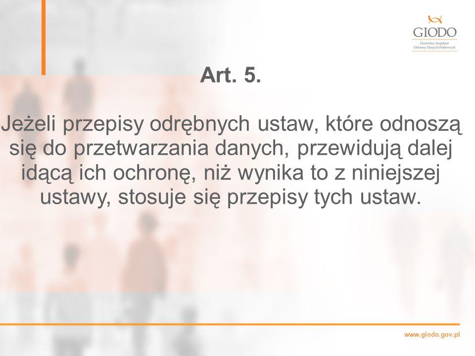 www.giodo.gov.pl Art.5.