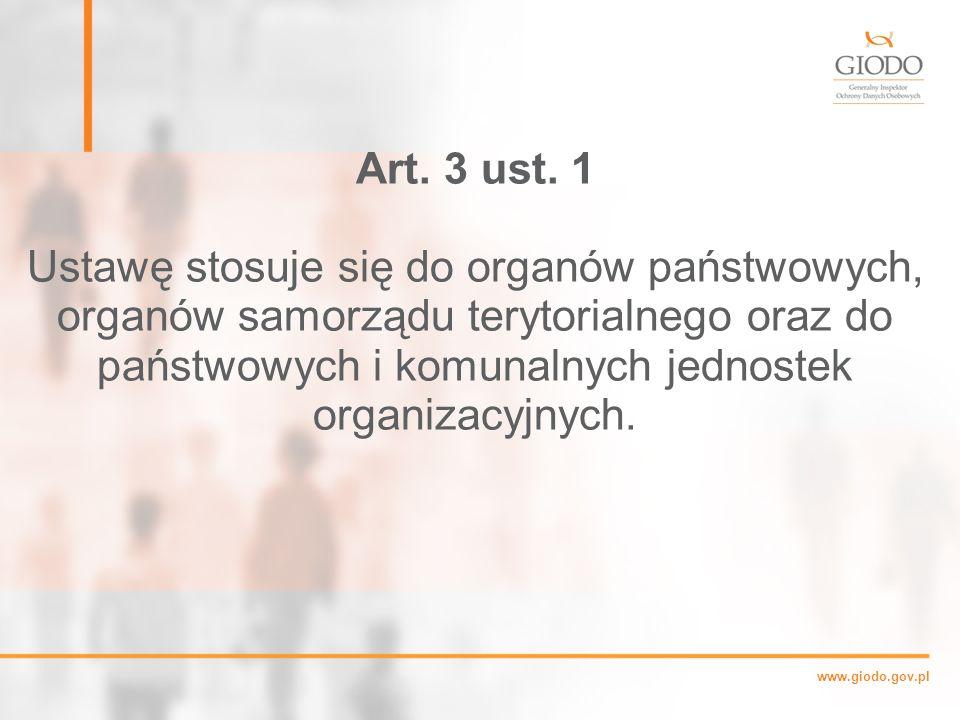 www.giodo.gov.pl Art.3 ust.