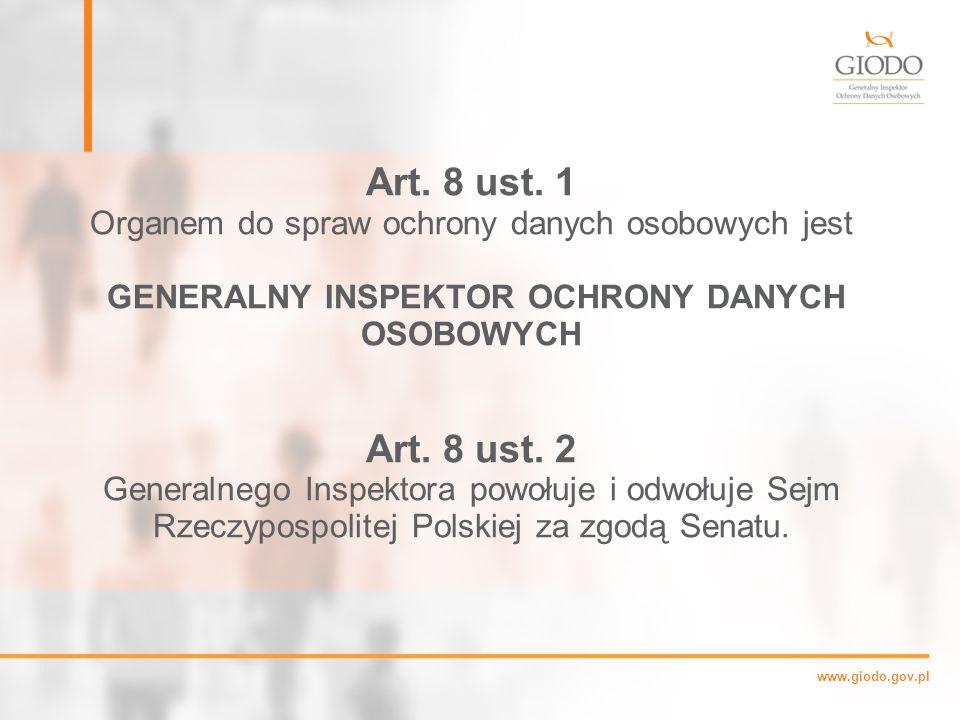 www.giodo.gov.pl Art.8 ust.