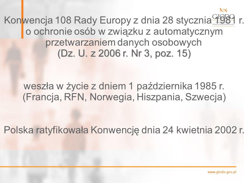 www.giodo.gov.pl Konwencja 108 Rady Europy z dnia 28 stycznia 1981 r.